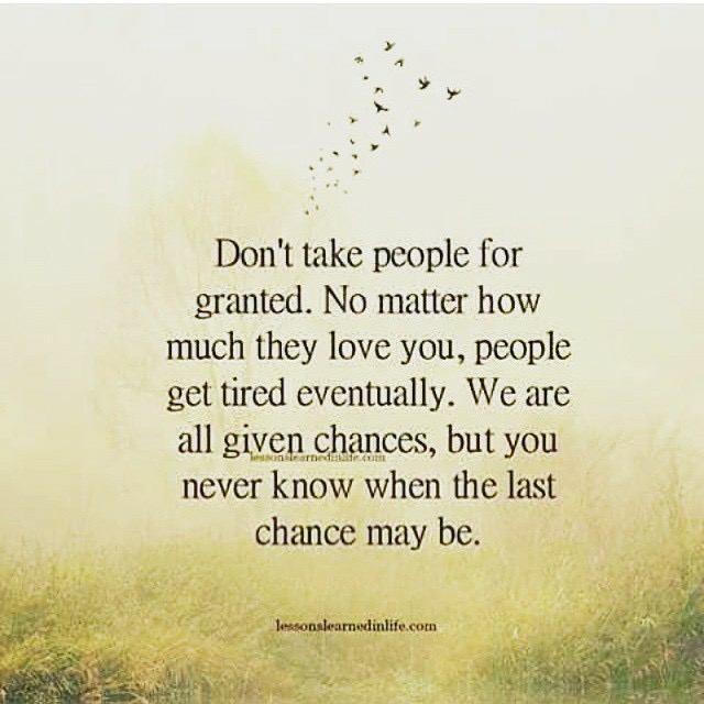 Taking People For Granted Quote
