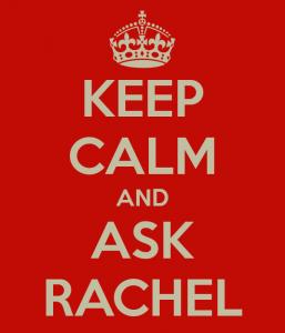 keep-calm-and-ask-rachel-2